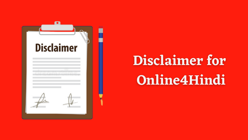 Disclaimer for Online4Hindi